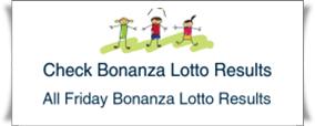 All Friday Bonanza Lotto Results